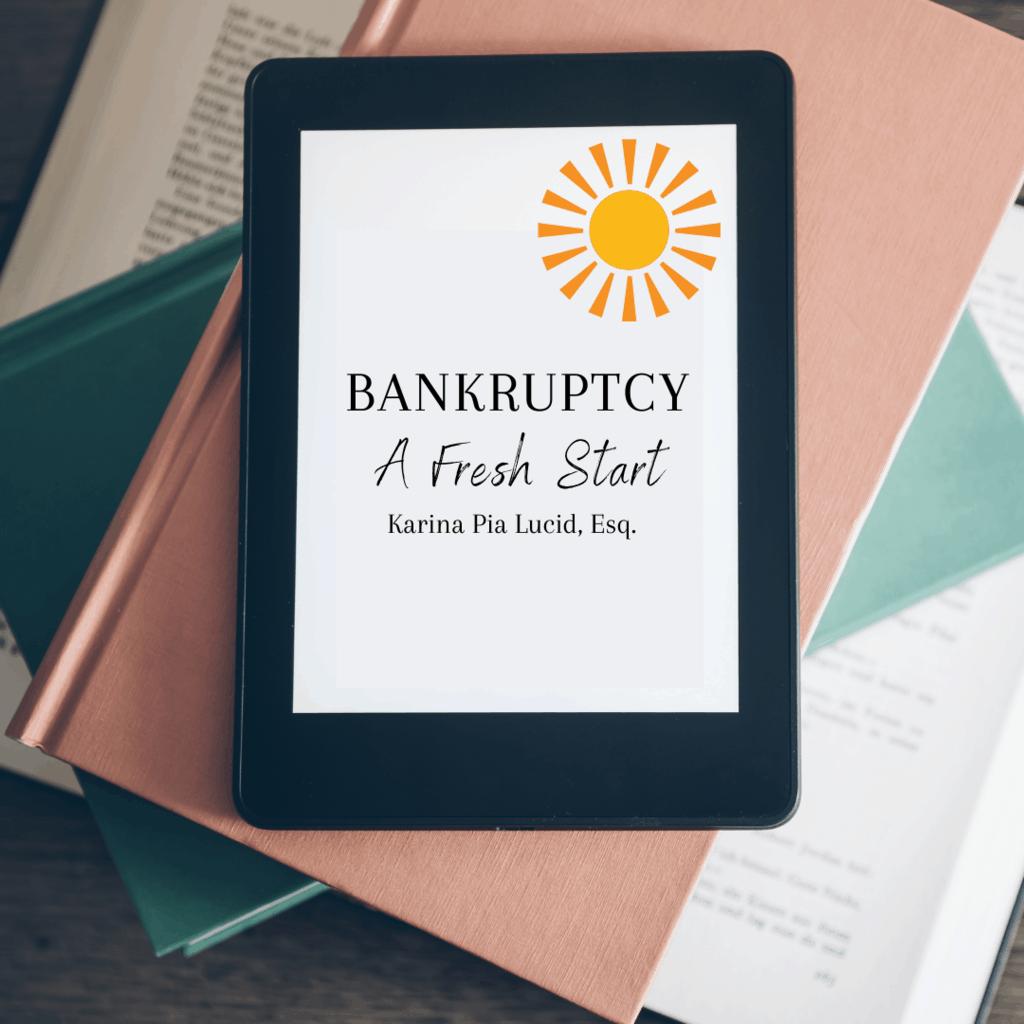 Bankruptcy, A Fresh Start